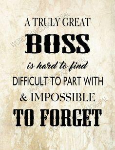 For our Boss appreciation Boss thank you boss retirement print