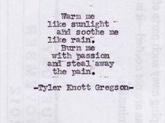 Tyler Knott Gregson.