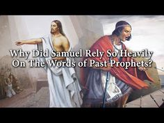 Why did Samuel Rely So Heavily on the Words of Past Prophets? Knowhy #185 - YouTube