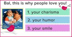 What are 3 reasons why people love you?