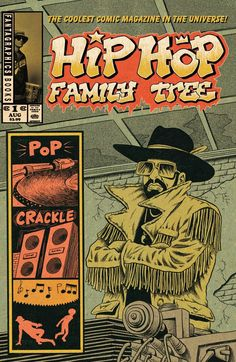Hip Hop Family Tree #1 cover by Ed Piskor.