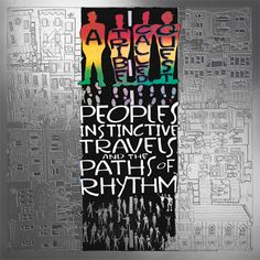 Hip-Hop HQ: A Tribe Called Quest - People's Instinctive Travel...