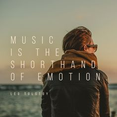 """Music is the shorthand of emotion"" - Leo Tolstoy Leo Tolstoy, Music Publishing, Movies, 2016 Movies, Films, Film Books, Film Movie, Movie"