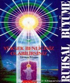 Epub Kitap Evi: SANAYA ROMAN RUHSAL BÜYÜME YÜKSEK BENLIĞINIZ OLABILIRSINIZ