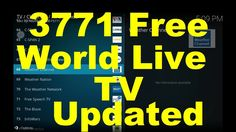 Updated 3771 Free World Live TV, Kodi PVR IPTV Simple Client Nov 2017