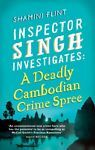 A Deadly Cambodian Crime Spree 4 by Shamini Flint (2013, Paperback)