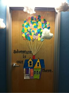 Up inspired classroom doorway display. Pinned from http://www.bigdiyideas.com/53-classroom-door-projects-for-teachers/