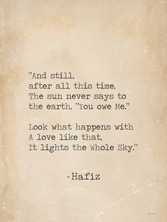 Hafiz Quotes hafez quotes that will inspire you to find truth within 95 rumi quotes celebrating love life and light 2019 hafez quotes fa. Hafiz Quotes, Inspirational Poetry Quotes, Rumi Love Quotes, Book Quotes, Great Quotes, Words Quotes, Quotes To Live By, Positive Quotes, Life Quotes