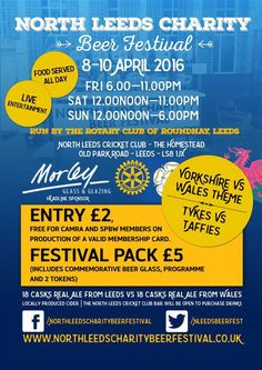 Annual North Leeds Charity Beer Festival 3 & 4 April 2020 organised and run by The Rotary Club of Roundhay at North Leeds Cricket Club Beer Festival, Festival 2016, Food Festival, Rotary Club, Leeds, Charity, Wales, Food Ideas, Welsh Country