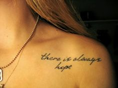 inspirational quote tattoos; I really want this in the same position, but with a semicolon! est semper sperabo (latin) πάντα υπάρχει ελπίδα (greek) pánta ypárchei elpída (greek)