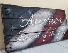 Pallet Ideas America land of the free rustic pallet sign by WhisperwingDesigns - Projects, Tips, Tools Pallet Crafts, Pallet Art, Pallet Projects, Wood Crafts, Pallet Wood, Pallet Ideas, Diy Pallet, Pallet Flag, Wood Flag