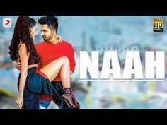 """After the success of """"Backbone"""" , the team is back with the most sensational song of 2017 - """"Naah"""". The song has been Written and Composed by Jaani & Arrange. Free Mp3 Music Download, Mp3 Music Downloads, Download Video, Bollywood Music Videos, Bollywood Movie Songs, New Movie Song, Latest Video Songs, Hardy Sandhu"""