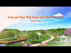 "Almighty God's Word ""God and Man Will Enter Into Rest Together"" (Part Two) 