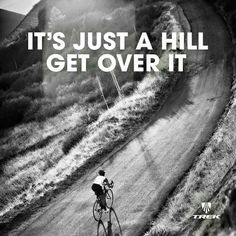 Ride for hills!