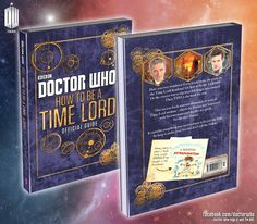 Doctor Who: How to be a Time Lord - The Official Guide [Hardcover]