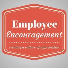 Employee Encouragement ideas | HR | Printable | recognition & appreciation ideas | Human resources |