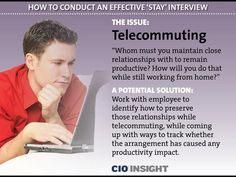 How to Conduct an Effective 'Stay' Interview - The Issue: Telecommuting
