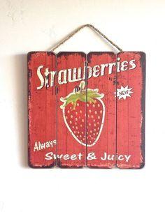 #Strawberry Sign