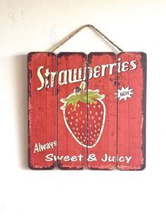 #Strawberry Sign