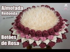Almofada Redonda de Crochê - Coleção botões de Rosa - Simone Eleotério - YouTube