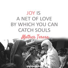 mother theresa quotes | Mother Teresa Quote (About souls net of love joy happy happiness)