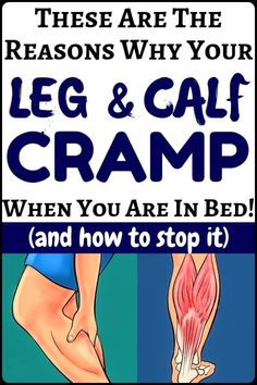 How To Prevent And Treat Painful Leg And Calf Cramp That Begin When You're In Bed What causes leg and calf cramps at night Only imagine that you are lying down and your lower leg seizes. This kind of. Health Tips For Women, Health And Beauty, Health And Wellness, Health Fitness, Health Advice, Women Health, Body Fitness, Health Diet, Herbal Remedies