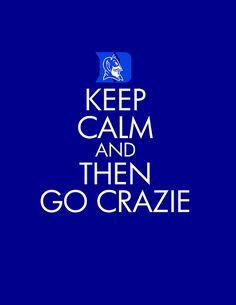 Go Duke! keep calm Basketball News, Kentucky Basketball, Love And Basketball, College Basketball, Basketball Players, Soccer, University Blue, University Of Kentucky, Kentucky Wildcats