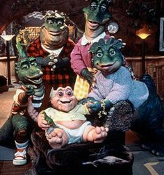 The Dinosaurs tv show. I loved this show! I would always watch this with my mom when I was younger :)