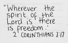 2 Corinthians 3:17   #God #Jesus #Bible #bibleverse #spirit #theword #truth #life