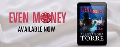 Nadine's Obsessed with Books: Even Money (All In Duet #1) by Alessandra Torre #R...