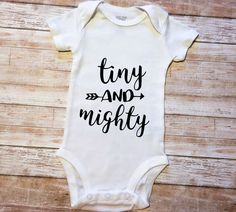 Tiny and Mighty Arrow Newborn Onesie Baby Birth Announcement Kids SVG DXF EPS PNG Cut File Vinyl Decal HTV Vinyl Silhouette Project Cricut Projects DIY How To
