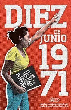 10-06-1971: ¡POR NUESTROS COMPAÑEROS CAÍDOS, NO UN MINUTO DE SILENCIO, SINO TODA UNA VIDA DE LUCHA!