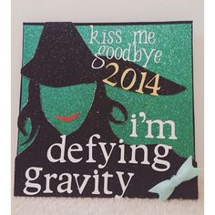 #Wicked Inspired Mortar Board - I'm defying gravity #ClassOf2014