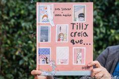 Tilly creía que… Un libro para debatir (con sorteo)   De mi casa al mundo