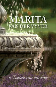 'n Fontein voor ons deur (eBook) My Land, Afrikaans, Make Time, Book Quotes, Live Life, South Africa, My Books, Fiction, Van