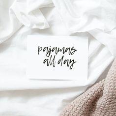 Kartka - Pajamas all day