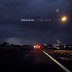 Triosence Turning Points 2013 Sony Classical