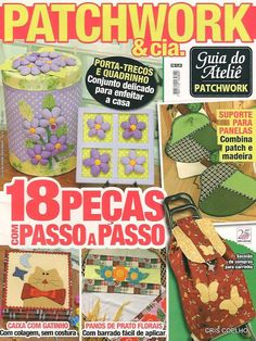 Fabric and Sewing - Patchwork, applique and general sewing. Several nice projects to make for the home. Book Crafts, Felt Crafts, Crafts To Make, Arts And Crafts, Craft Books, Applique Patterns, Applique Quilts, Patchwork Tutorial, Sewing Magazines