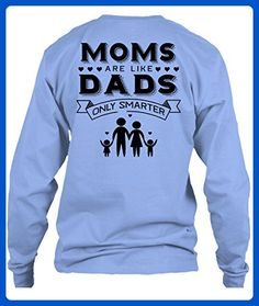 Moms Are Smarter Than Dads T Shirt, I Love Moms And Dads Shirt, My Family Shirt Long (XXXL,Light Blue) - Relatives and family shirts (*Amazon Partner-Link)