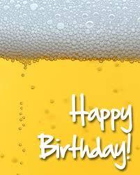 Bildresultat för funny happy birthday wishes beer
