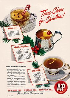 Art from: A and P Teas Three cheers for Christmas, with recipes for special tea beverages, shown in some nice china and silver. Published in the December, 1946 issue of WOMAN'S DAY. Vintage Advertisements, Vintage Ads, Retro Ads, Vintage Food, Vintage Buffet, Vintage Stores, Vintage Stuff, Vintage Photos, Christmas Coffee