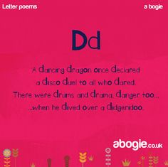A nonsense poem for the letter D. D is less complicated than C as it has only one 'hard sound' associated with it. Some parents may find that their child uses the letter 'd' in place of 'g'. Funny Tongue Twisters, Tongue Twisters For Kids, Preschool Poems, Kids Poems, Teaching English Grammar, English Vocabulary Words, Phonics Rhymes, Nonsense Poems, Poetry For Kids