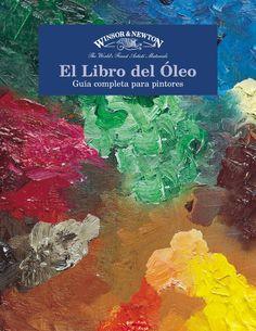 El libro del pintor  comprender el óleo