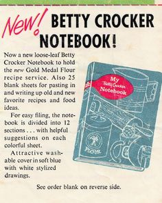 Flour Recipes, Betty Crocker, Vintage Recipes, Old And New, Notebook, Favorite Recipes, Writing, Food, Essen