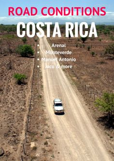 Renting a car in Costa Rica? Find out what the road conditions are like in popoular destinations and routes to help plan your trip