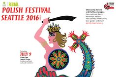 Polish Festival returns to Seattle Center on Saturday, July 9, 2016 for its fifth edition celebrating Polish cultural traditions and achievements with audiences of the Greater Seattle region. This year the festival will present Warsaw and the region of Mazovia.  #Warsaw #Mazovia #Poland #Seattle