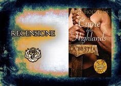 """Recensione:+""""La+Bestia+-+Cuore+delle+Highlands""""+di+April+Holthaus+(serie+Protectors+of+the+Crown+#1) Highlands, Crown, Cover, Books, Art, The Beast, Livros, Corona, Scottish Highlands"""