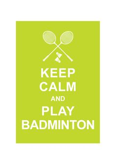 Keep Calm and Play Badminton Lime Wedding by simplygiftsonline Lime Wedding, Keep On Keepin On, Drop Shot, Keep Calm Quotes, Kids Gifts, Tennis, Motivation, Sayings, My Love