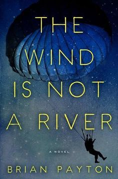 The+Wind+Is+Not+a+River