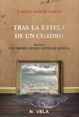 """""""Tras la estela de un cuadro"""" de Alberto Martín, lee la reseña en nuestro blog juvenil http://bibsegovia.blogspot.com.es/2013/04/tras-la-estela-de-un-cuadro.html"""